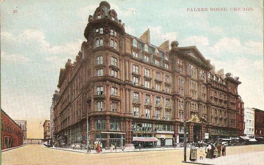 PALMER HOUSE HOTEL - CORNER VIEW - 1912