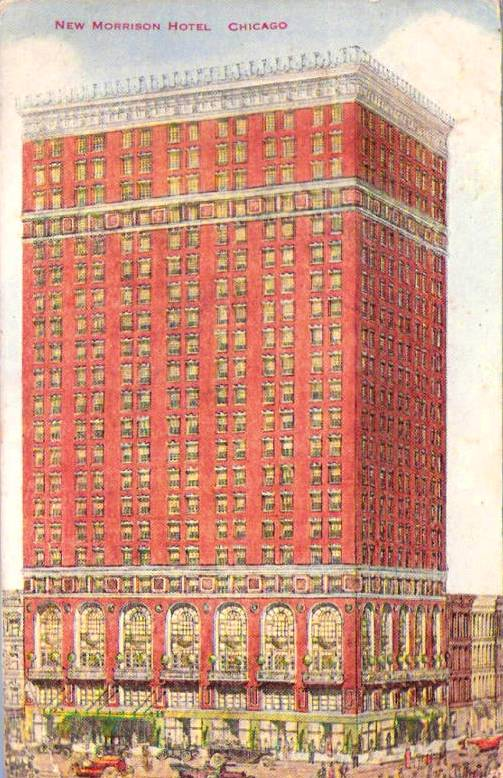 POSTCARD - CHICAGO - NEW MORRISON HOTEL - 1915
