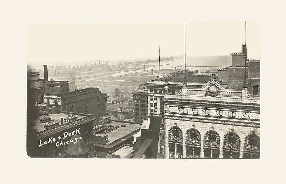 POSTCARD - CHICAGO - VIEW OF LAKE AND DOCKS - TOP OF STEVENS BUILDING - EARLY