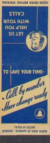 MATCHBOOK - CHICAGO - ILLINOIS BELL - CALL BY NUMBER - HAVE CHANGE READY