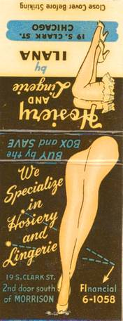 MATCHBOOK - CHICAGO - HOSIERY AND LINGERIE BY ILANA - 19 S CLARK