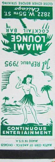 MATCHBOOK - CHICAGO - MIAMI LOUNGE - 2822 W 55TH - CONTINUOUS ENTERTAINMENT