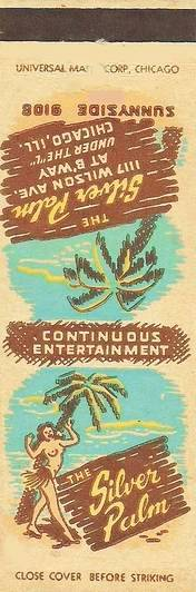 MATCHBOOK - CHICAGO - THE SILVER PALM - 1117 WILSON - UNDER THE L - CONTINUOUS ENTERTAINMENT