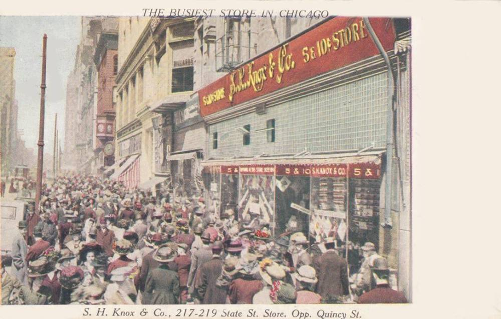 POSTCARD - CHICAGO - BUSIEST STORE IN CHICAGO - S H KNOX AND COMPANY - 217-19 STATE - OPPOSITE QUINCY - TINTED - EARLY