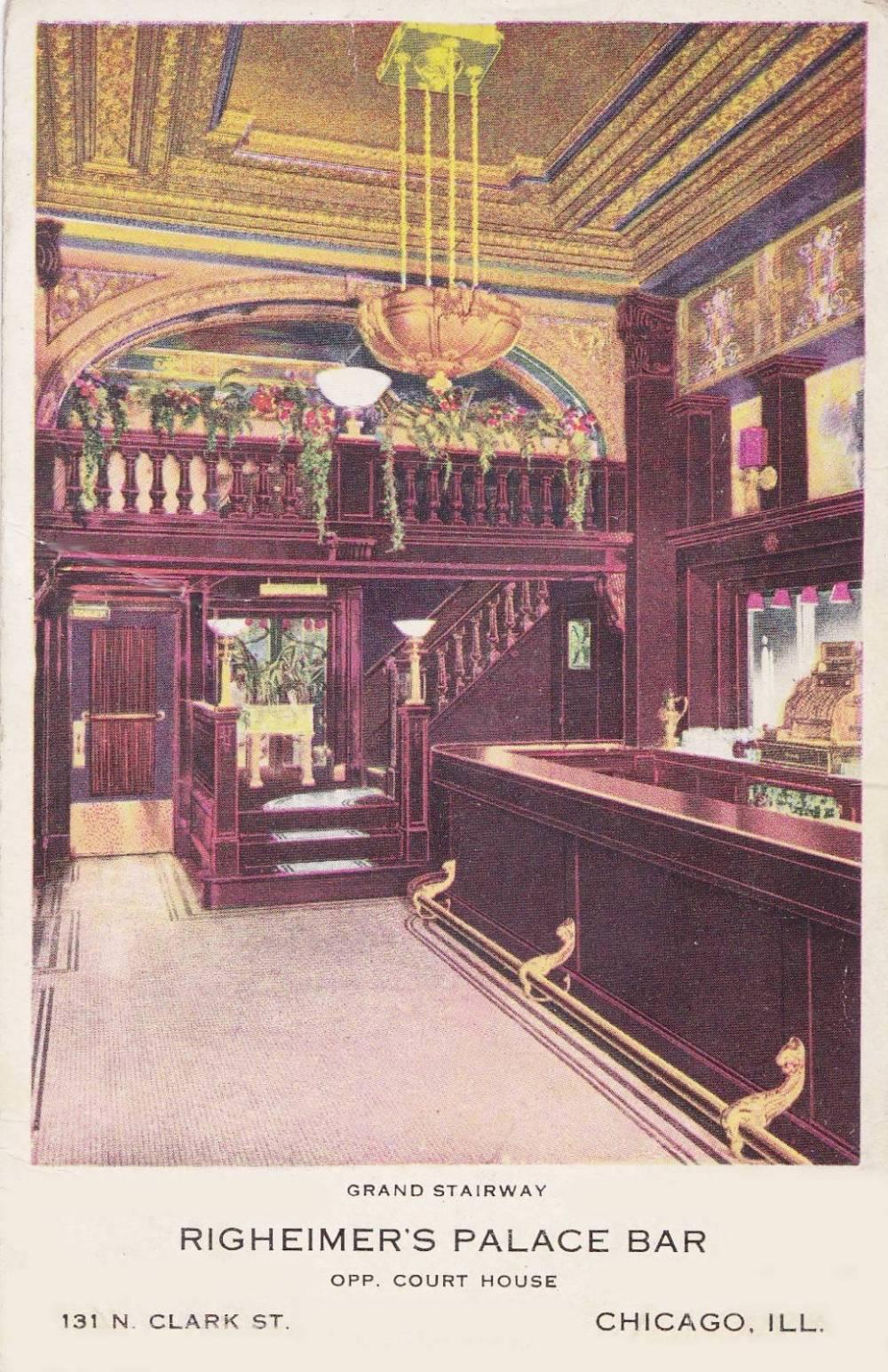 POSTCARD - CHICAGO - RIGHEIMER'S PALACE BAR - 131 N CLARK - OPPOSITE COURT HOUSE - GRAND STAIRWAY - c1910