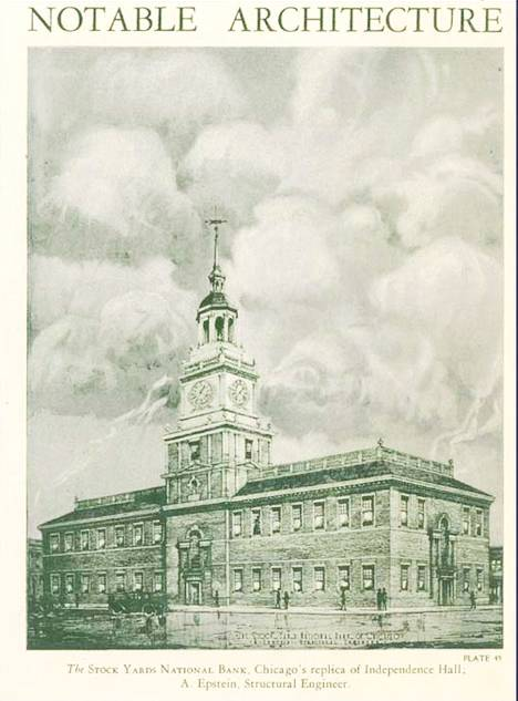 MAGAZINE - CHICAGO - NOTABLE ARCHITECTURE - THE STOCK YARD INN NATIONAL BANK - REPLICA OF INDEPENDENCE HALL - 1925