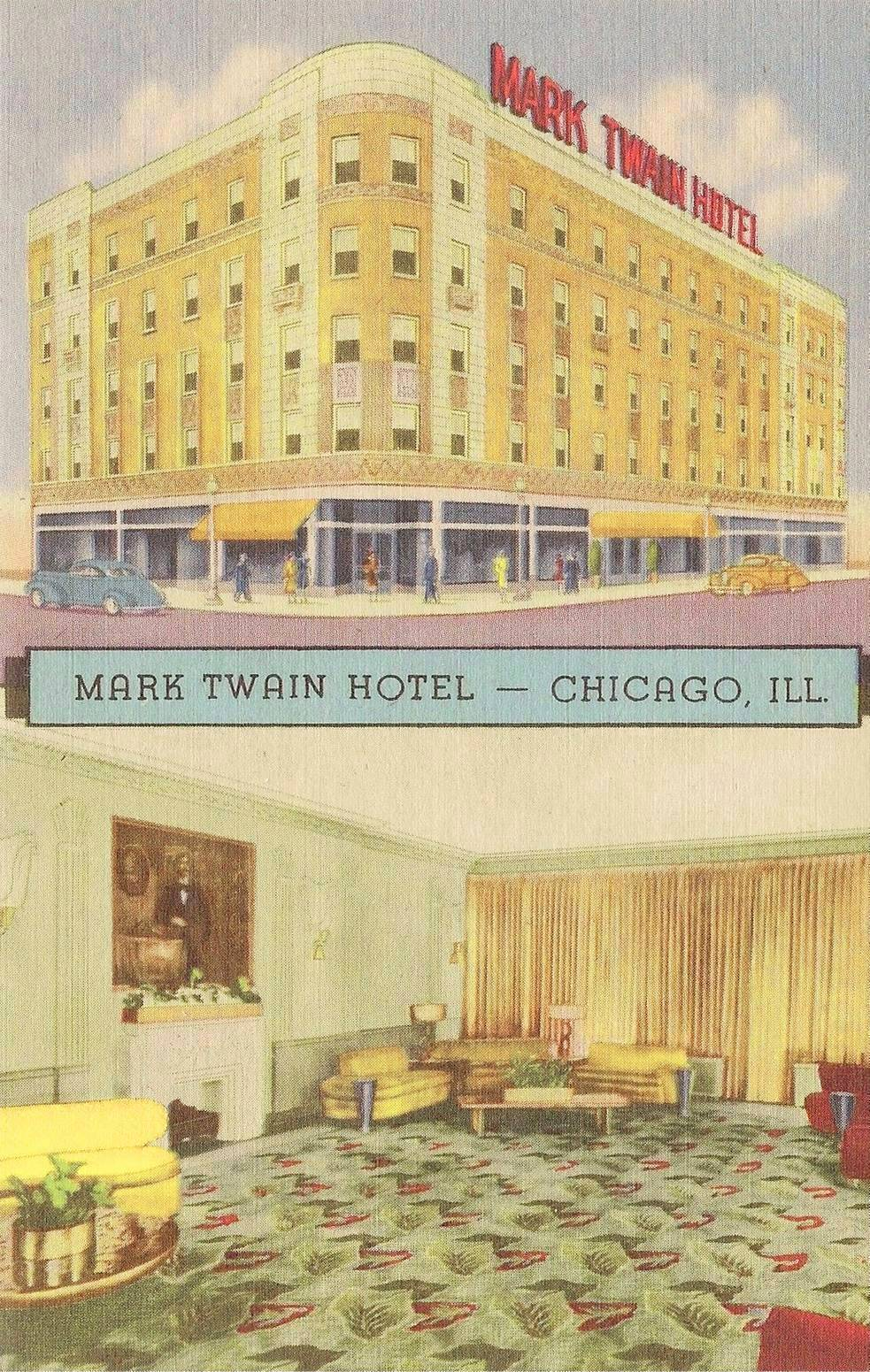 POSTCARD - CHICAGO - MARK TWAIN HOTEL - 111 W DIVISION - AT CLARK - SUBWAY STATION AT ENTRANCE - NEAR LINCOLN PARK - 200 ROOMS - c1950
