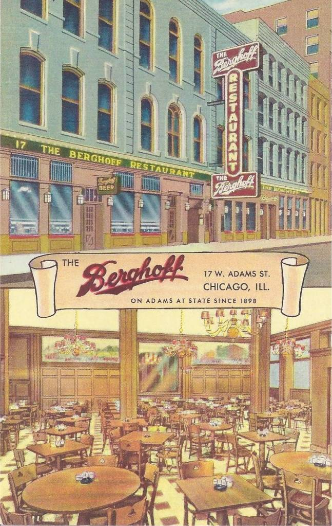 POSTCARD - CHICAGO - THE BERGHOFF RESTAURANT - 17 W ADAMS - SINCE 1898 - 2 IMAGES - FRONT - DINING ROOM - 1950s