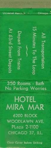 MATCHBOOK - CHICAGO - HOTEL MIRA MAR - 6200 BLOCK WOODLAWN AVE