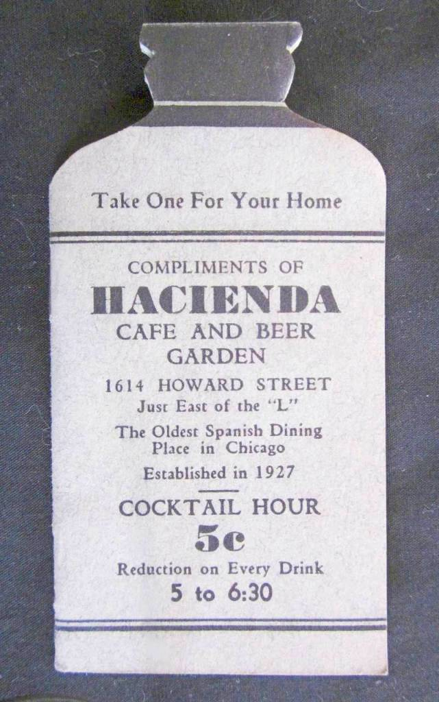 MENU - CHICAGO - HACIENDA CAFE AND BEER GARDEN - SPANISH DINING - 1614 HOWARD - COCKTAIL HOUR FIVE CENT REDUCTION EVERY DRINK - ESTABLISHED 1927